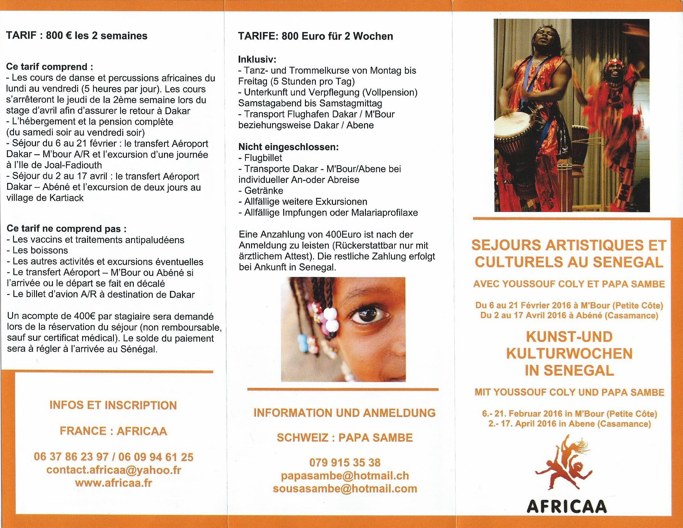 SEJOURS ARTISTIQUES ET CULTURELS 2016 AU SENEGAL AVEC YOUSSOUF COLY ET PAPA SAMBE